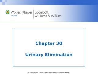 Chapter 30 Urinary Elimination