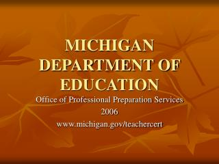MICHIGAN DEPARTMENT OF EDUCATION
