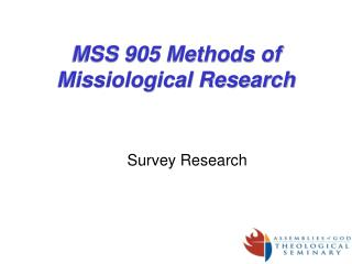 MSS 905 Methods of Missiological Research