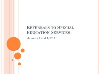 Referrals to Special Education Services