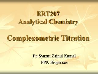 ERT207  Analytical Chemistry Complexometric Titration