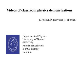 Videos of classroom physics demonstrations