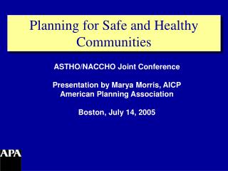 Planning for Safe and Healthy Communities