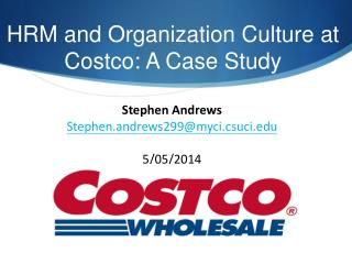 HRM and Organization Culture at Costco: A Case Study