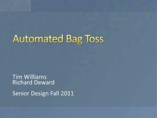Automated Bag Toss