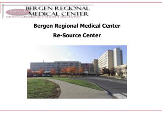 Bergen Regional Medical Center Re-Source Center