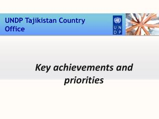 Key achievements and priorities