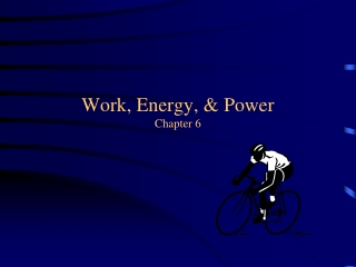 Work, Power, Energy, Momentum