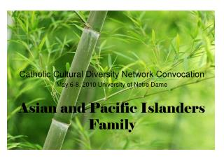Asian and Pacific Islanders Family