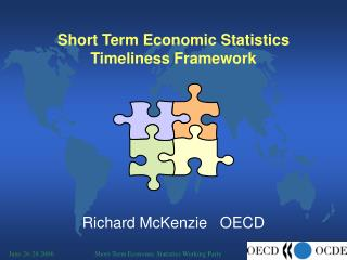 Short Term Economic Statistics Timeliness Framework