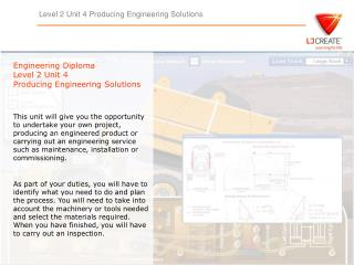 Engineering Diploma Level 2 Unit 4  Producing Engineering Solutions