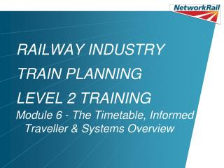 RAILWAY INDUSTRY TRAIN PLANNING LEVEL 2 TRAINING