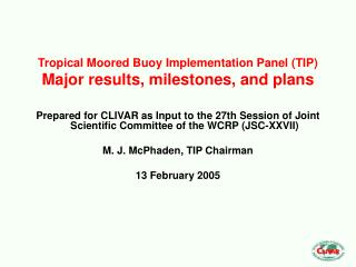 Tropical Moored Buoy Implementation Panel (TIP) Major results, milestones, and plans