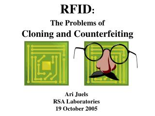 RFID :  The Problems of Cloning and Counterfeiting