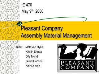 Pleasant Company  Assembly Material Management