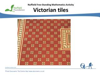 Nuffield Free-Standing Mathematics Activity Victorian tiles