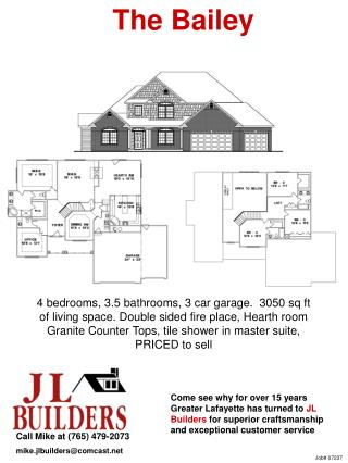Call Mike at (765) 479-2073 mike.jlbuilders@comcast