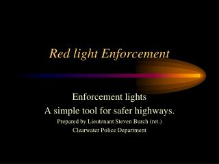 Red light Enforcement