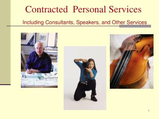 Contracted  Personal Services Including Consultants, Speakers, and Other Services