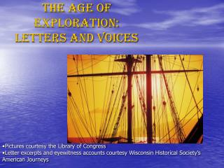 The Age of Exploration: letters and voices