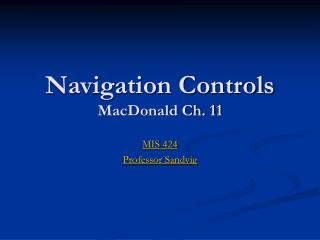 Navigation Controls MacDonald Ch. 11