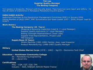 Tim Lee  Supplier Quality Manager The Boeing Company