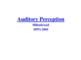 Auditory Perception Hillenbrand SPPA  2060