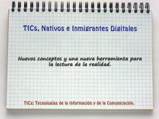 TICs, Nativos e Inmigrantes Digitales