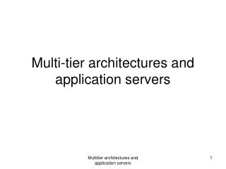 Multi-tier architectures and application servers
