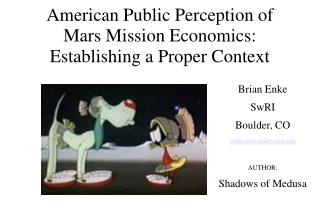 American Public Perception of Mars Mission Economics: Establishing a Proper Context
