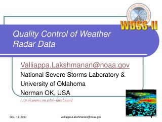 Quality Control of Weather Radar Data