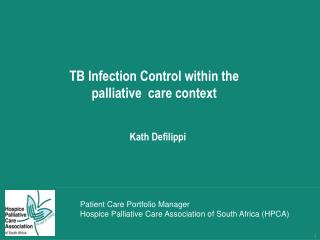 TB Infection Control within the palliative  care context