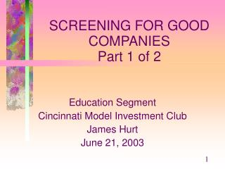 SCREENING FOR GOOD COMPANIES Part 1 of 2