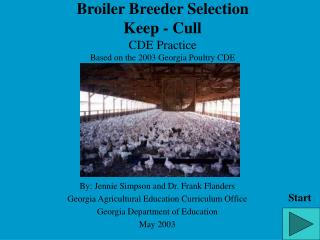 Broiler Breeder Selection Keep - Cull CDE Practice Based on the 2003 Georgia Poultry CDE