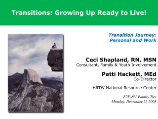Transitions: Growing Up Ready to Live!