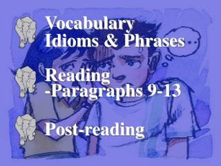 Vocabulary Idioms & Phrases