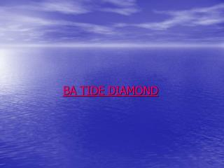 BA TIDE DIAMOND