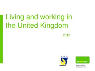 Living and working in the United Kingdom 2012