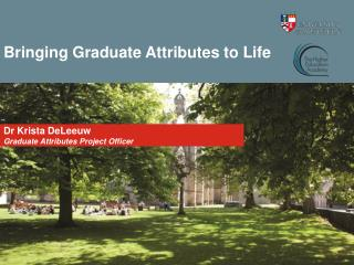 Bringing Graduate Attributes to Life