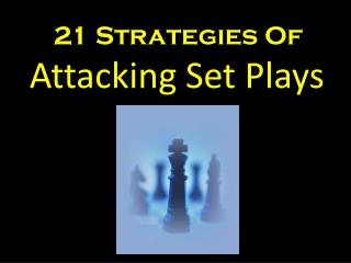 Attacking Set Plays