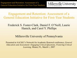 Engagement and Retention: Assessment of a General Education Initiative for First-Year Students
