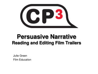 Persuasive Narrative Reading and Editing Film Trailers