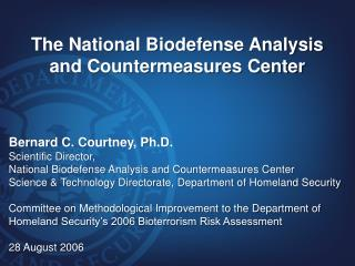 The National Biodefense Analysis and Countermeasures Center