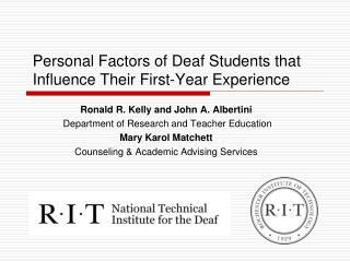 Personal Factors of Deaf Students that Influence Their First-Year Experience