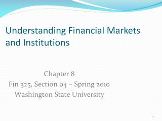 Understanding Financial Markets and Institutions