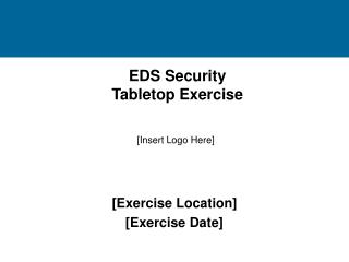 EDS Security Tabletop Exercise