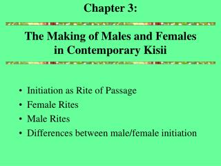 Chapter 3: The Making of Males and Females in Contemporary Kisii
