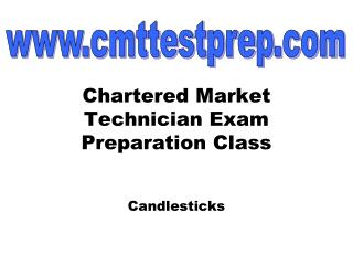 Chartered Market Technician Exam Preparation Class