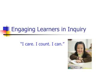 Engaging Learners in Inquiry
