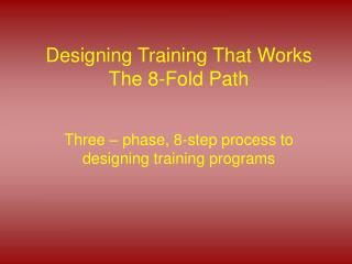 Designing Training That Works The 8-Fold Path